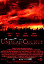 Within the Woods of Undead County Poster