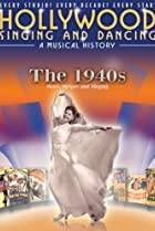 Image of Hollywood Singing and Dancing: A Musical History - The 1940s: Stars, Stripes and Singing
