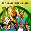 In the glorious tradition of stoner comedies like Pineapple Express comes Dr. 420!