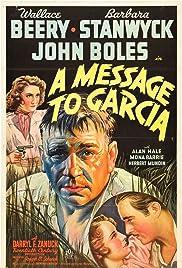 A Message to Garcia(1936) Poster - Movie Forum, Cast, Reviews