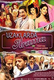 Uzaklarda Arama(2015) Poster - Movie Forum, Cast, Reviews