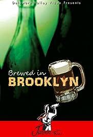 Brewed in Brooklyn (2013)