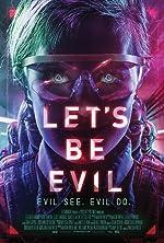 Let s Be Evil(2016)
