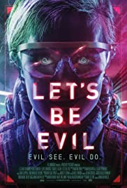 Let's Be Evil (2016) Poster - Movie Forum, Cast, Reviews