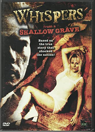 Whispers from a Shallow Grave (2006)