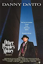 Other People's Money (1991) Poster - Movie Forum, Cast, Reviews