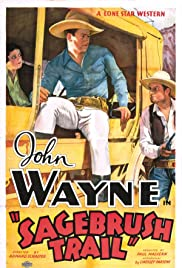 Sagebrush Trail (1933) Poster - Movie Forum, Cast, Reviews