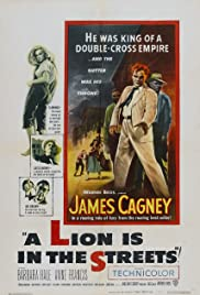 A Lion Is in the Streets (1953) Poster - Movie Forum, Cast, Reviews