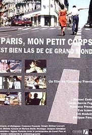 Paris, mon petit corps est bien las de ce grand monde Poster