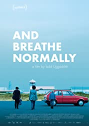 And Breathe Normally (2019) poster