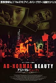 Ab-normal Beauty(2004) Poster - Movie Forum, Cast, Reviews