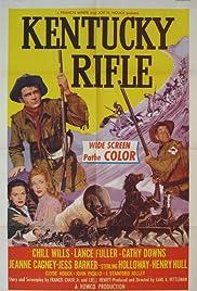 Kentucky Rifle(1955) Poster - Movie Forum, Cast, Reviews