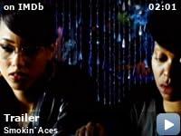 Smokin aces 2006 imdb videos stopboris Image collections