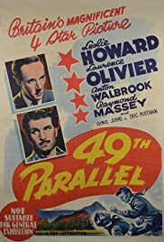 49th Parallel(1941) Poster - Movie Forum, Cast, Reviews