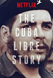 The Cuba Libre Story Poster - TV Show Forum, Cast, Reviews