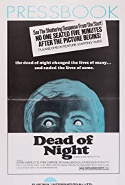 Dead of Night(1974) Poster - Movie Forum, Cast, Reviews