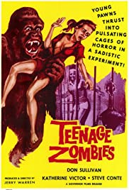 Teenage Zombies (1959) Poster - Movie Forum, Cast, Reviews