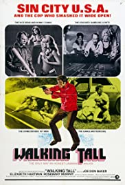 Walking Tall (1973) Poster - Movie Forum, Cast, Reviews