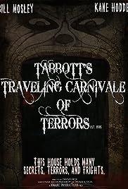 Tabbott's Traveling Carnivale of Terrors Poster