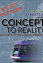 Concept to Reality: The Making of the Modern Streetcar