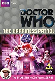 The Happiness Patrol: Part Three Poster