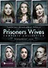 """Prisoners Wives"""
