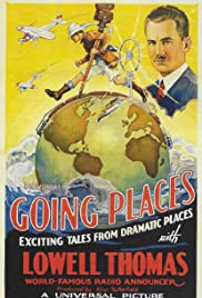 Going Places with Lowell Thomas, #3 Poster