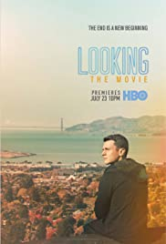 Looking: The Movie (2016) Poster - Movie Forum, Cast, Reviews