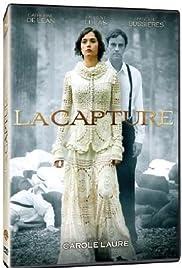 La capture(2007) Poster - Movie Forum, Cast, Reviews