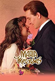 María Mercedes Poster - TV Show Forum, Cast, Reviews
