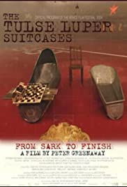 The Tulse Luper Suitcases, Part 3: From Sark to the Finish (2004) Poster - Movie Forum, Cast, Reviews
