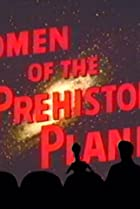 Image of Mystery Science Theater 3000: Women of the Prehistoric Planet