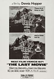 The Last Movie (1971) Poster - Movie Forum, Cast, Reviews