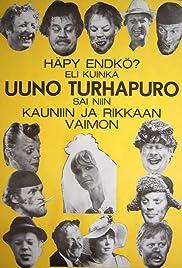 Häpy endkö? Eli kuinka Uuno Turhapuro sai niin kauniin ja rikkaan vaimon(1977) Poster - Movie Forum, Cast, Reviews