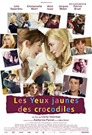 Les yeux jaunes des crocodiles (2014) Poster - Movie Forum, Cast, Reviews