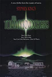 The Tommyknockers Poster - TV Show Forum, Cast, Reviews