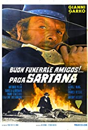 Have a Good Funeral, My Friend... Sartana Will Pay(1970) Poster - Movie Forum, Cast, Reviews