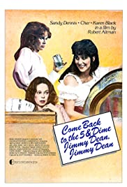 Come Back to the 5 & Dime, Jimmy Dean, Jimmy Dean (1982) Poster - Movie Forum, Cast, Reviews