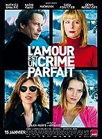 愛是完美犯罪 L'amour est un Crime Parfait 2014