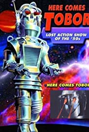 Here Comes Tobor Poster