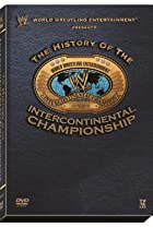 Image of WWE: The History of the Intercontinental Championship