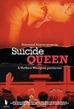 Suicide Queen