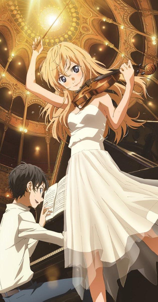 Best Drama Anime Imdb Shigatsu Wa Kimi No Uso Tv Series 2014