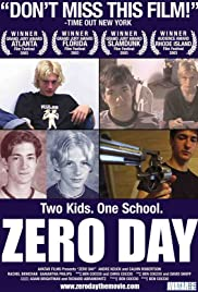 Zero Day (2003) Poster - Movie Forum, Cast, Reviews