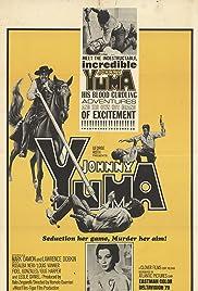 Johnny Yuma(1966) Poster - Movie Forum, Cast, Reviews