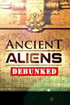 Image of Ancient Aliens Debunked