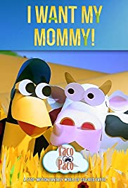 I Want My Mommy Poster