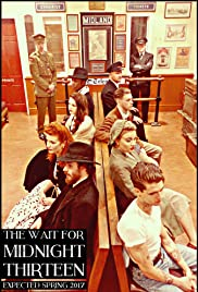 The Wait for Midnight Thirteen Poster