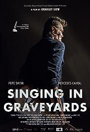 Singing in Graveyards Poster