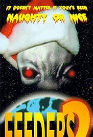 Feeders 2: Slay Bells(1998) Poster - Movie Forum, Cast, Reviews